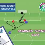 Seminár trénerov VsFZ v Košiciach (17.11.2018)